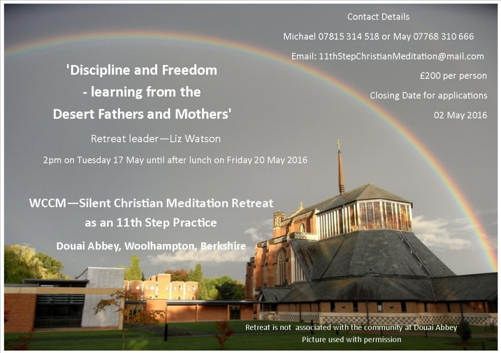 Discipline and Freedom, and WCCM Silent Christian Meditation Retreat