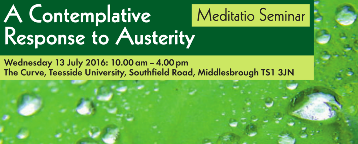 A Contemplative Response to Austerity Meditatio Seminar