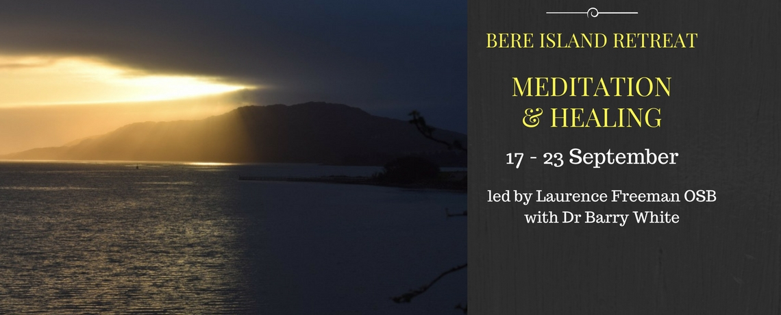 Meditation & Healing: Retreat led by Laurence Freeman & Dr Barry White