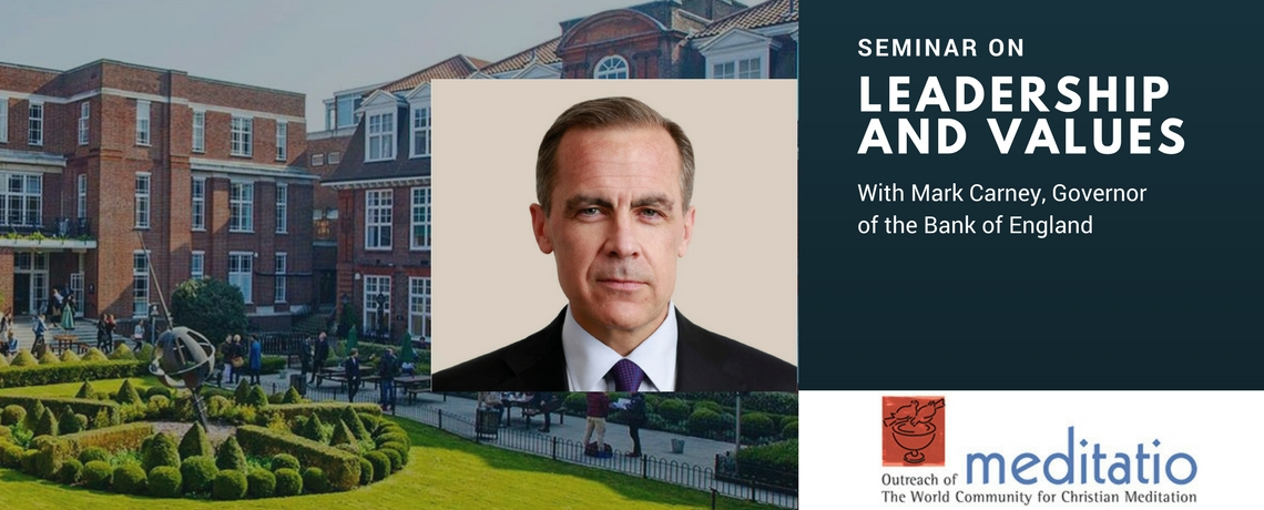 Meditatio Seminar on Leadership and Values with Mark Carney in London