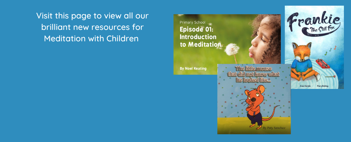 Resources for Children to Learn to Meditate through the Current Pandemic